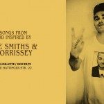 Am Samstag in der Goldkante: Songs from and inspired by THE SMITHS & MORRISSEY